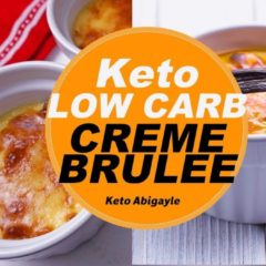 Easy Delicious Keto Dessert | Creme Brûlée |  Ketogenic Recipes For Beginners