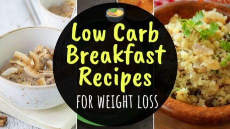 Indian Low Carb Breakfast Recipes For Weight Loss | How To Lose Weight Fast | Quick Breakfast Ideas