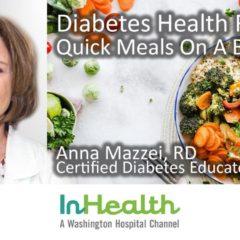 Diabetes Health Fair: Quick Meals On A Budget