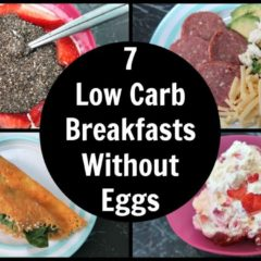 7 Low Carb Breakfast Without Eggs Ideas – Easy Keto Breakfasts With No Eggs