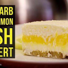 Low Carb Keto Lemon Lush Dessert #Lowcarb #keto #ketodessert #lowcarbdessert #lowcarbrecipe