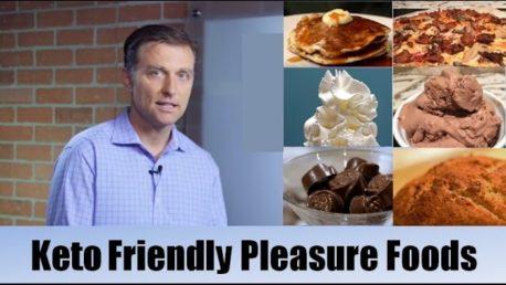 Keto Friendly Pleasure Foods